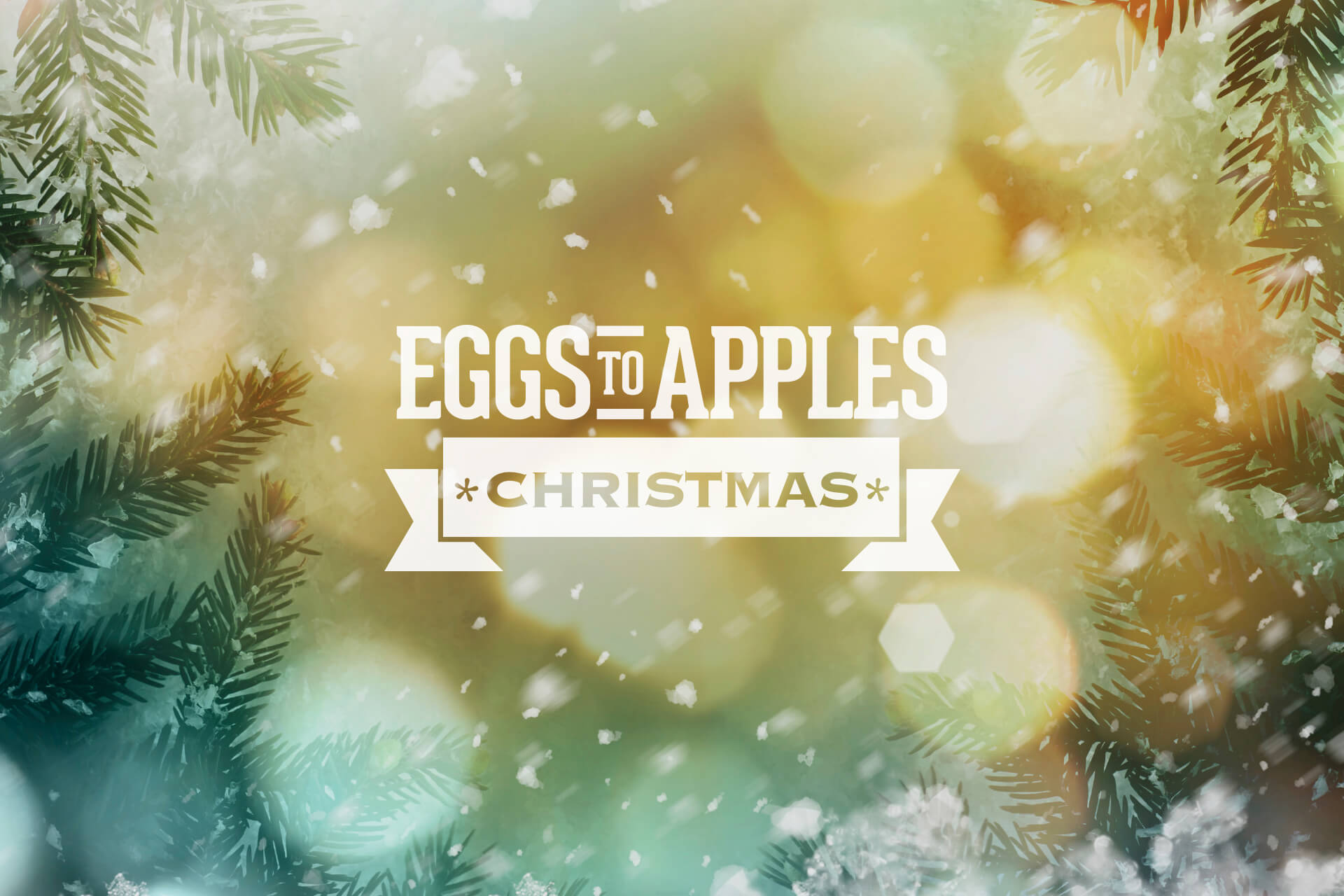 Christmas at Eggs To Apples