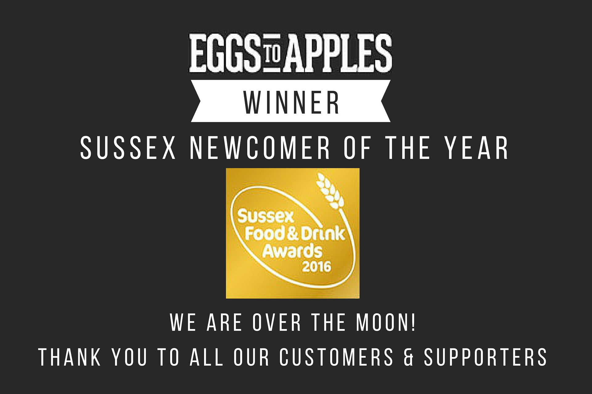 Winner Best Newcomer Sussex Food and Drink Awards 2016